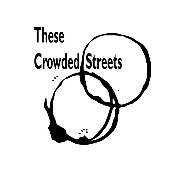 These Crowded Streets Black & White