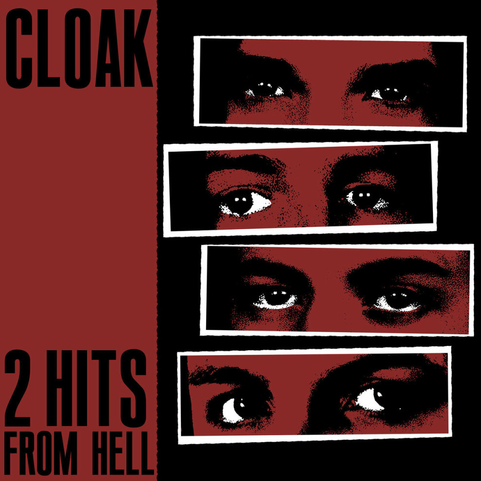 Cloak 2 Hits From Hell