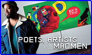 Poets, Artists & Madmen